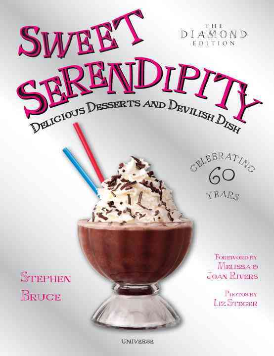 Sweet Serendipity By Bruce, Stephen/ Rivers, Melissa (FRW)/ Rivers, Joan (FRW)